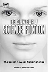 The Corona Book of Science Fiction: The best in new sci-fi short stories Paperback