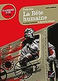 La Bête humaine: suivi d'une anthologie sur la figure du criminel