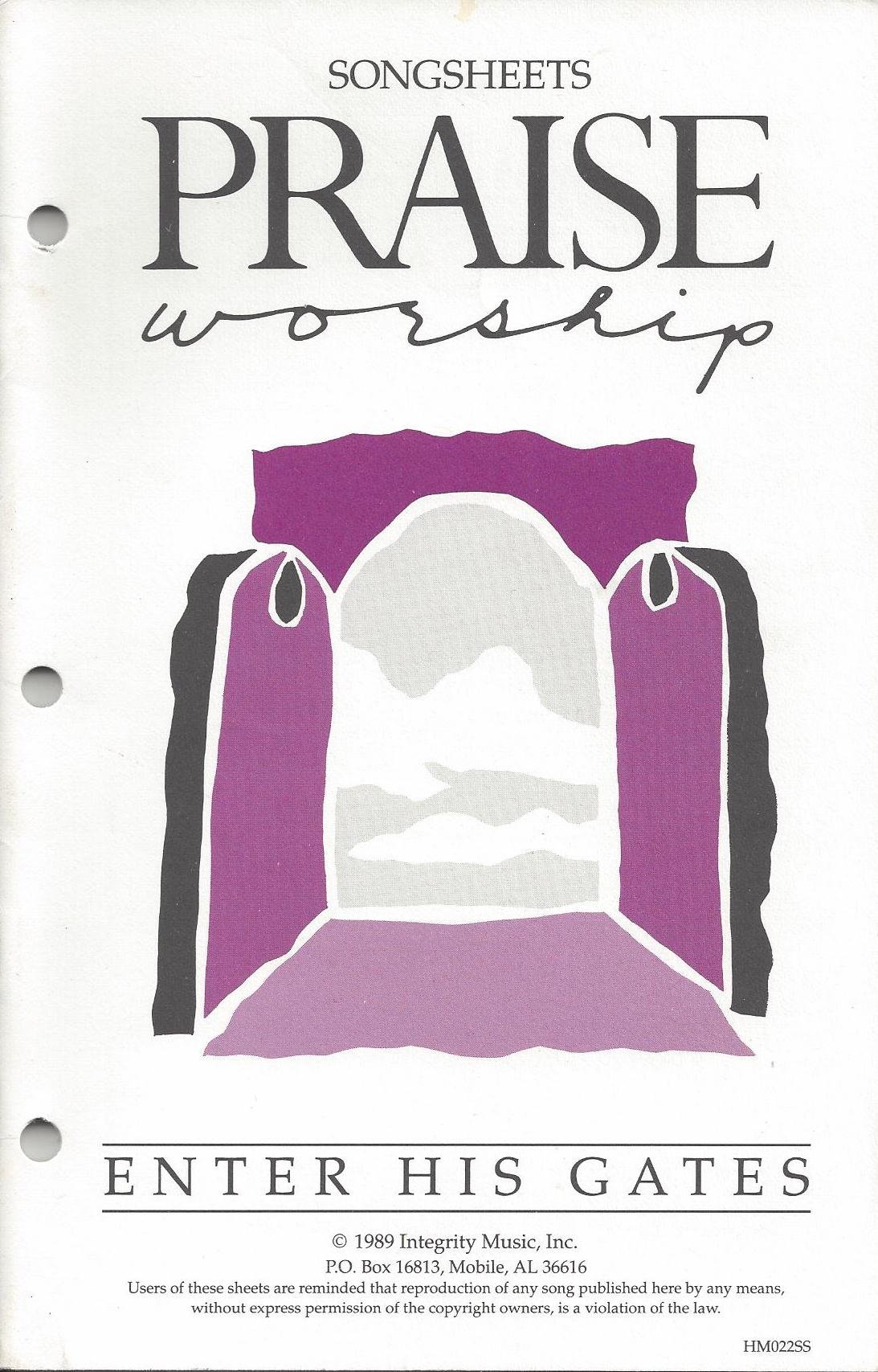 Enter His Gates Songsheets Hosanna Music Praise And Worship