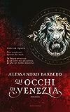 Gli occhi di Venezia (Omnibus)