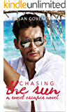 Chasing the Sun: A Sweet Escapes Novel