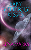 Baby Butterfly Kisses (Purple People Book 3)
