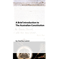 A Brief Introduction to The Australian Constitution