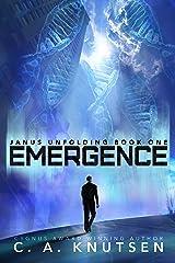 Emergence (Janus Unfolding Book 1) Kindle Edition