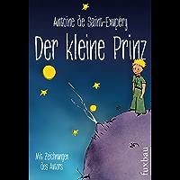 Der kleine Prinz: Mit den Zeichnungen des Autors (Aktionspreis) (German Edition)