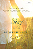 Song of the Brokenhearted (Women of Faith (Thomas Nelson))