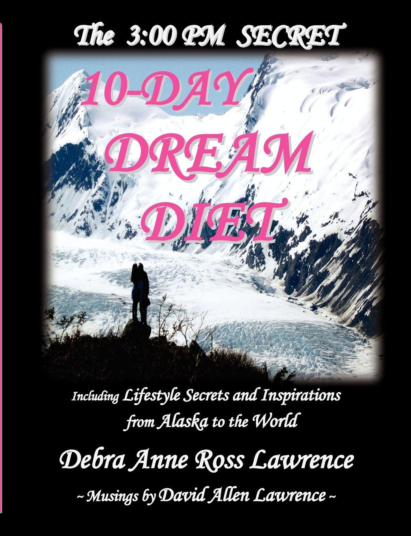 3: 00 PM SECRET 10-DAY DREAM DIET ebook