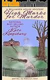 High Marks for Murder (Bellehaven House Mystery Book 1)