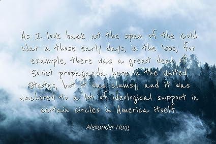 Amazoncom Alexander Haig Famous Quotes Laminated Poster Print