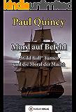 Mord auf Befehl: Wild Bull Turner und die Moral der Macht (William Turner - Seeabenteuer 6)