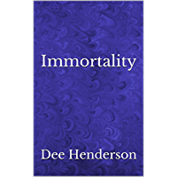 Immortality (English Edition)