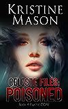 Celeste Files: Poisoned (Book 4 Psychic C.O.R.E.): Psychic C.O.R.E.