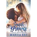 Sweet Dreams: A Small-Town Romance (Beach Squad Series Book 1)
