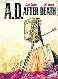 A.D. – After Death