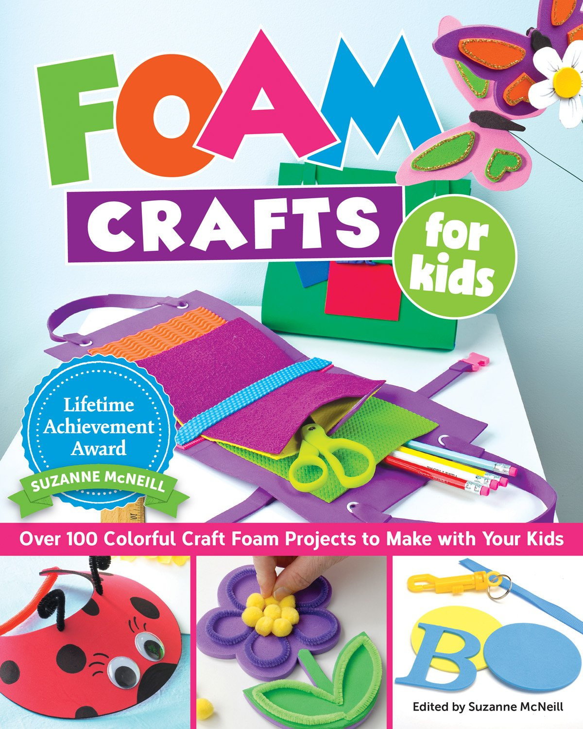 Foam Crafts For Kids Over 100 Colorful Craft Foam Projects To Make
