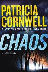 Chaos: A Scarpetta Novel (Kay Scarpetta Book 24) Kindle Edition