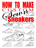 How to Make Custom Sewn Sneakers: The Complete Production Process