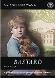 My Ancestor was a Bastard (My Ancestor Series)