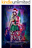 Finn Noel: A Bloodwood Academy Novel