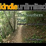 The Southern Trail (Alchemy's Apprentice Book 4)