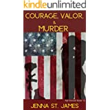 Courage, Valor, and Murder (A Ryli Sinclair Mystery Book 13)