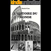 L'HISTOIRE DU MONDE (French Edition)