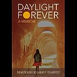 Daylight Forever: A Memoir