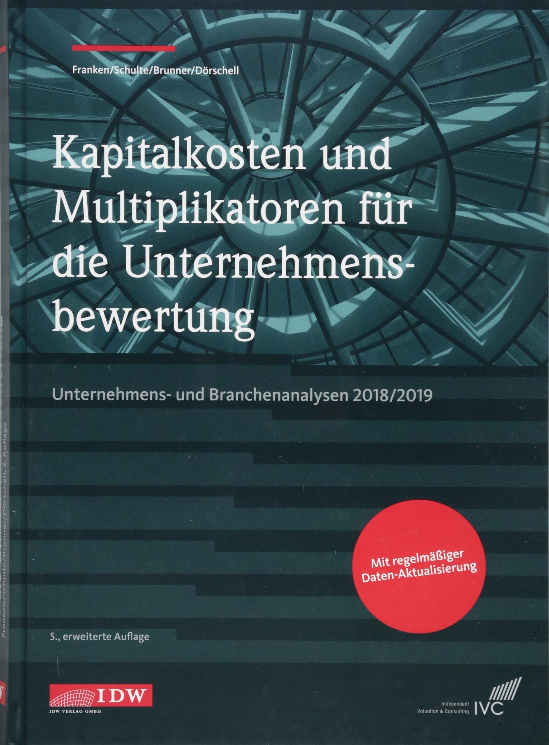 Kapitalkosten Und Multiplikatoren Für Die Unternehmensbewertung  Unternehmens  Und Branchenanalysen 2018 2019