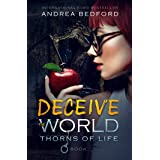 Deceive The World (Thorns of Life Saga Book 0)