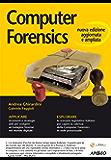 Computer Forensics: seconda edizione (Guida completa)