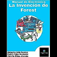 Manual de Electrónica: La Invención de Forest