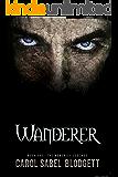 Wanderer: The Moncrief Legends (Book 1)