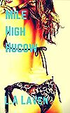 Mile High Hucow (English Edition)