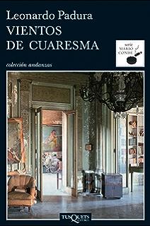 Vientos de cuaresma (Serie Mario Conde) (Spanish Edition)