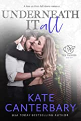 Underneath It All: A Love-At-First-Fall-Down Romance (The Walsh Series Book 1) Kindle Edition