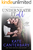 Underneath It All: A Love-At-First-Fall-Down Romance (The Walsh Series Book 1)