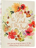 Bless the Lord, O My Soul: A Creative 365 Days of Psalm Readings with Coloring & Reflection