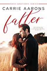 Falter (Nash Brothers Book 4) Kindle Edition