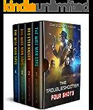 The Troubleshooter: Four Shots: A Havenworld Novel (New Haven Saga Book 1)