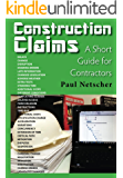 Construction Claims: A Short Guide for Contractors (English Edition)