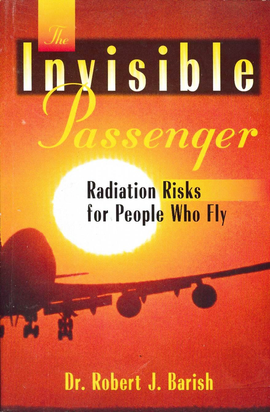The invisible passenger: Radiation risks for people who fly
