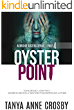 Oyster Point: Part 4: Hallowed Ground (Aldridge Sisters Series)