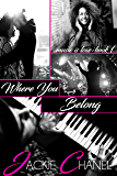 Where You Belong (Music is Love Book 1)