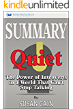 Summary: Quiet: The Power of Introverts in a World That Can't Stop Talking