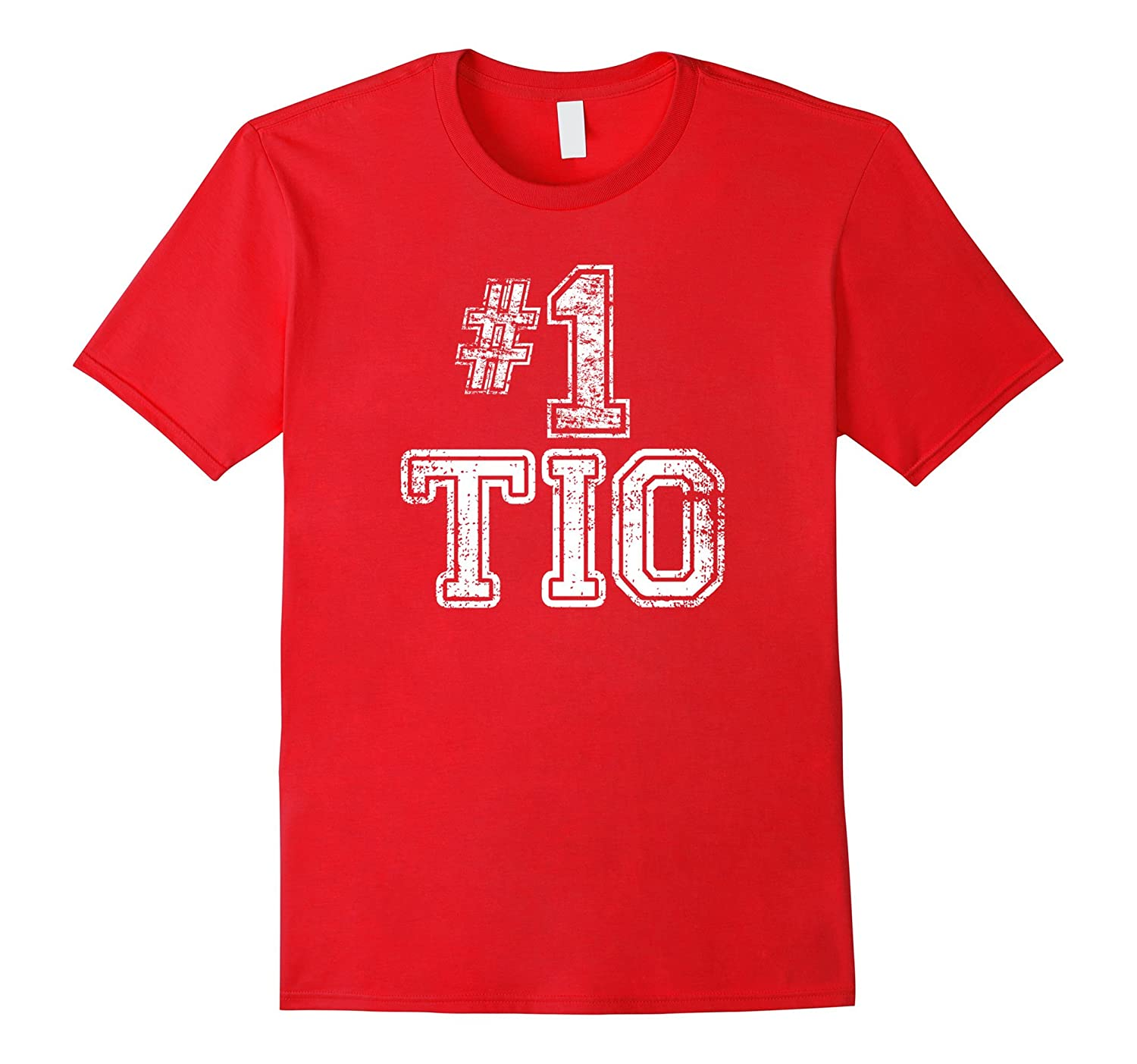 #1 Tio T Shirt - Number One Hispanic Uncle Mexico Spain-Art