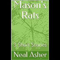 Mason's Rats: 3 Short Stories