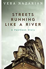 Streets Running Like a River Kindle Edition