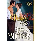 The Duke's Wife (The Three Mrs Book 3)