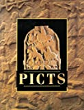 PICTS: An Introduction to the Lives of the Picts and the Carved Stones in the Care of the Secretary of State for Scotland (Historic Buildings and Monuments)