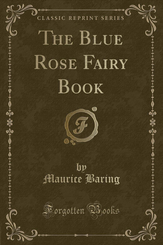The Blue Rose Fairy Book (Classic Reprint) ebook